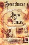 RPG Item: Bearthazar's House of Fiends