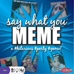 Board Game: Say What You Meme