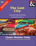 RPG Item: Classic Modules Today B4: The Lost City