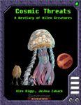 RPG Item: Cosmic Threats: A Bestiary of Alien Creatures
