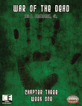 RPG Item: War of the Dead: Chapter Three (Collected)