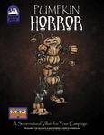 RPG Item: Pumpkin Horror