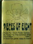 Board Game: Pieces of Eight: Rules of Pirates of the 17th and 18th Centuries
