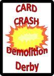 Board Game: Card Crash Demolition Derby