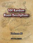 RPG Item: 100 Random Room Descriptions - Volume 080