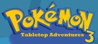 RPG: Pokémon Tabletop Adventures 3