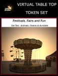 RPG Item: Virtual Table Top Token Set: Festivals, Fairs and Fun Set Two: Animals, Clowns & Acrobats