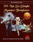 RPG Item: 101 Not So Simple Monster Templates (13th Age)