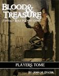 RPG Item: Blood & Treasure Players Tome