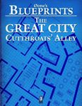 RPG Item: 0one's Blueprints: The Great City, Cutthroats' Alley
