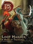 RPG Item: Loot Harder: A Book of Treasures