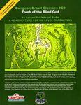 RPG Item: DCC #C09: Tomb of the Blind God