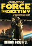 RPG Item: Force and Destiny Specialization Deck: Consular Niman Disciple