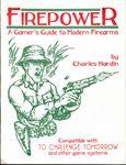 RPG Item: Firepower: A Gamer's Guide to Modern Firearms