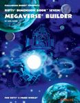 RPG Item: Dimension Book 07: Megaverse Builder