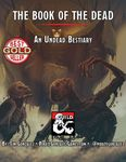 RPG Item: The Book of the Dead: An Undead Bestiary
