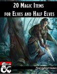 RPG Item: 20 Magic Items for Elves and Half-Elves