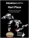 RPG Item: Hart Plaza (Savage Worlds)