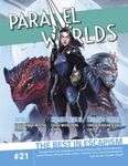 Issue: Parallel Worlds (Issue 21 - May 2021)