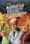 Board Game: The Manhattan Project: Chain Reaction