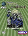 RPG Item: The Manual of Mutants & Monsters #05: Infected Zombie (ICONS)