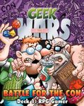 Board Game: Geek Wars: Battle for the Con Deck 1 – RPG Gamer