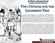 RPG Item: Bullet Points: 2 Options for the Leadership Feat