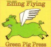 RPG Publisher: Effing Flying Green Pig Press