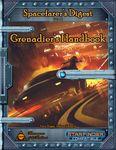 RPG Item: Spacefarer's Digest Vol. 004: Grenadier's Handbook