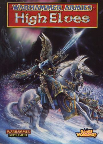 Board Game: Warhammer Armies (Fifth Edition): High Elves