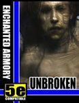 RPG Item: Enchanted Armory: Unbroken