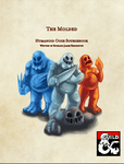 RPG Item: The Molded: Humanoid Ooze Sourcebook