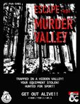 RPG Item: DC-PoA-SH01: Escape from Murder Valley