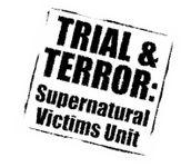 RPG: Trial & Terror: Supernatural Victims Unit