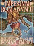 Imperium Romanum II: The Rise and Fall of the Roman Empire