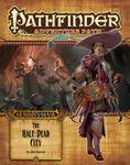 RPG Item: Pathfinder #079: The Half-Dead City