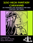 RPG Item: 100 High Fantasy Caravans