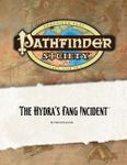 RPG Item: Pathfinder Society Scenario 0-02: The Hydra's Fang Incident