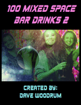 RPG Item: 100 Mixed Space Bar Drinks 2