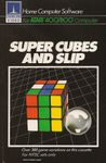 Video Game: Super Cubes and Slip