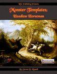 RPG Item: Monster Templates: Headless Horseman (Pathfinder)