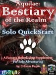 RPG Item: Aquilae: Bestiary of the Realm: Solo QuickStart (5E)