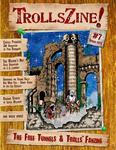 Issue: TrollsZine (Issue 7 - Spring 2013)