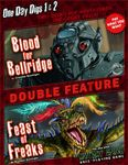 RPG Item: One Day Dig 1 & 2 Double Feature: Blood for Bellridge / Feast of Freaks