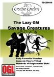 RPG Item: The Lazy GM: Savage Creatures