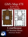 RPG Item: GM's Maps 79: Courthouse or Sessions House