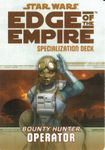 RPG Item: Edge of the Empire Specialization Deck: Bounty Hunter Operator