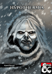 RPG Item: Hypothermia: An Icewind Dale Adventure