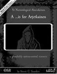 RPG Item: Ye Nerterological Abecedarium: A is for Arjetkainen