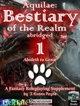 RPG Item: Aquilae: Bestiary of the Realm Abridged 1 (PF1)